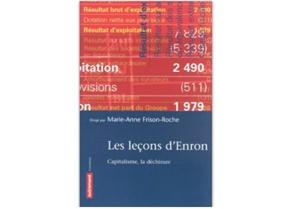 Les Leçons d'Enron - Capitalisme, la déchirure