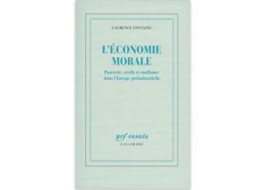 L'économie morale : Pauvreté, crédit et confiance dans l'Europe préindustrielle