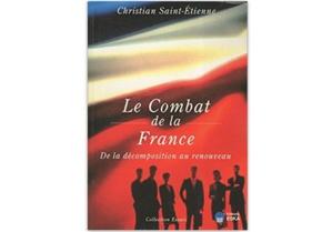 Le combat de la France : de la décomposition au renouveau