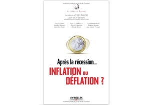 Après la récession… inflation ou déflation?