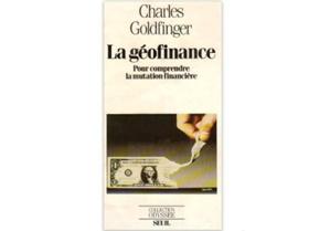 La Géofinance pour comprendre la mutation financière