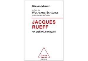 Jacques Rueff : un libéral français