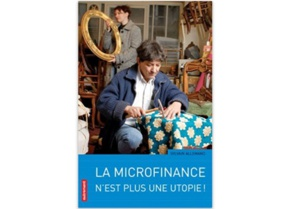 La microfinance n'est plus une utopie !