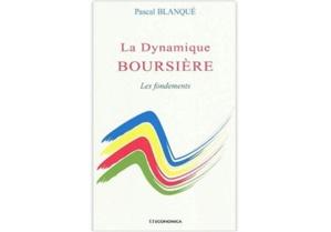 La Dynamique Boursière : Les fondements