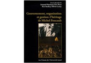 Gouvernement, organisation et gestion: l'héritage de Michel Foucault