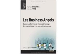 Les Business angels : Guide des bonnes pratiques à l'usage des investisseurs et des entrepreneurs