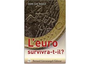 L'Euro survivra-t-il?
