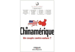 La Chinamérique : Un couple contre-nature ?