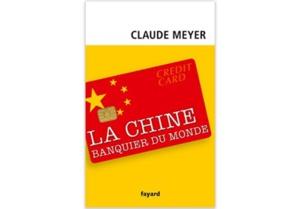 La Chine, banquier du monde