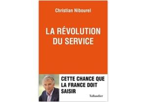La révolution du service : Cette chance que la France doit saisir