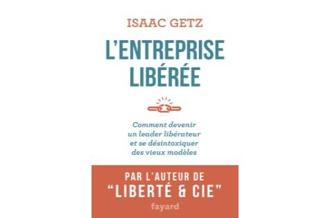 4.61 Ce que l'entreprise libérée peut apporter au système éducatif par Isaac Getz