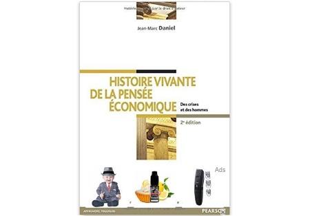 Histoire vivante de la pensée économique - Des crises et des hommes