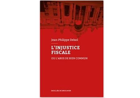 L'injustice fiscale : Ou l'abus de bien commun