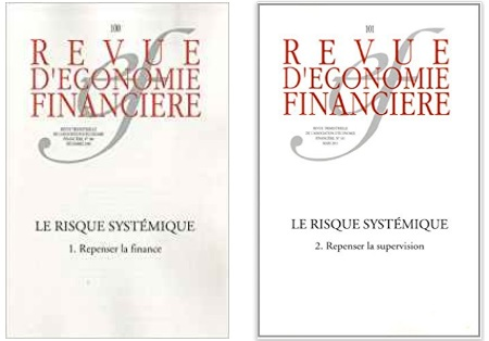 Le Risque systémique : 1. Repenser la finance et Le Risque systémique : 2. Repenser la supervision