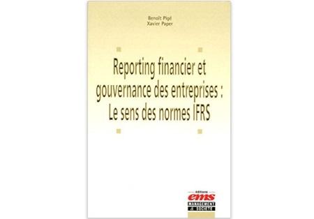 Reporting financier et gouvernance des entreprises: le sens des normes IFRS