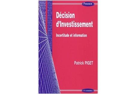 Décision d'investissement : Incertitude et information