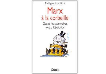 Marx à la corbeille : Quand les actionnaires font la révolution
