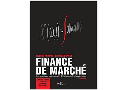 Finance de marché Instruments de base, produits dérivés, portefeuilles et risques