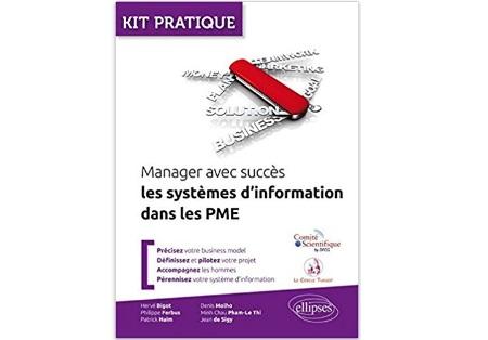 Manager avec succès : Les systèmes d'information dans lesPME