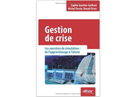 Gestion de crise - Les exercices de simulation : de l'apprentissage à l'alerte
