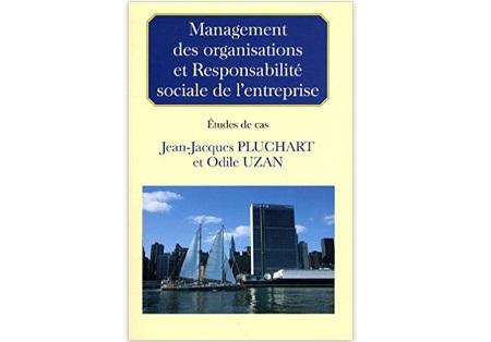 Management des organisations et responsabilité sociale de l'entreprise : Etudes de cas