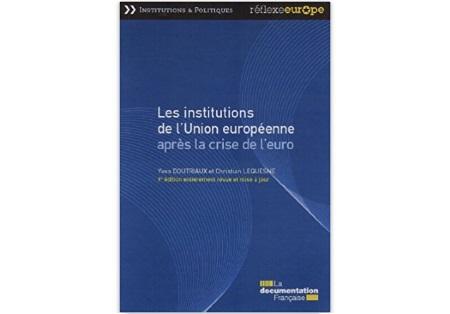 Les institutions de l'Union européenne après la crise de l'euro