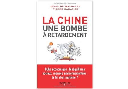 La Chine une bombe à retardement. Bulle économique, déséquilibres sociaux, menace environnementale: la fin d'un système?