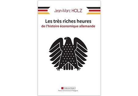 Les très riches heures de l'histoire économique allemande