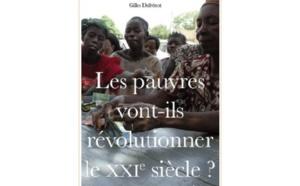 Les pauvres vont ils révolutionner le XXIe siècle ?