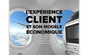 L'expérience client et son modèle économique : Histoires de design, de fabrication et de commercialisation