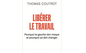 Libérer le travail par Thomas Coutrot