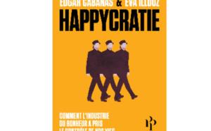 Happycratie: L'injonction au bonheur !