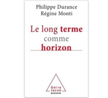Le long terme comme horizon